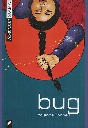 Book cover for bug by Yolanda Bonnell