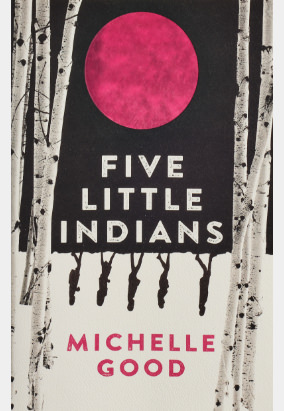 Book cover for Five Little Indians by Michelle Good
