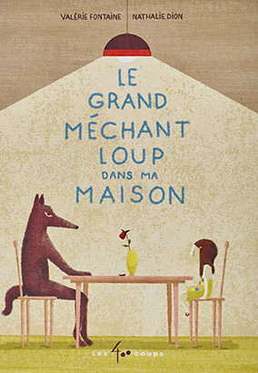 Book cover for Le grand méchant loup dans ma maison by Valérie Fontaine and Nathalie Dion