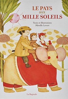 Book cover for Le pays aux mille soleils by Mireille Levert