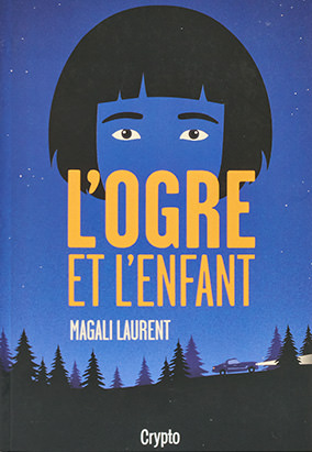 Book cover for L'ogre et l'enfant by Magali Laurent