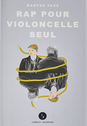 Book cover for Rap pour violoncelle seul by Maryse Pagé