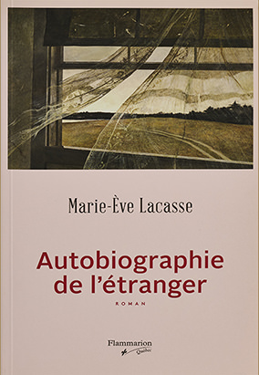 Book cover for Autobiographie de l'étranger by Marie-Ève Lacasse