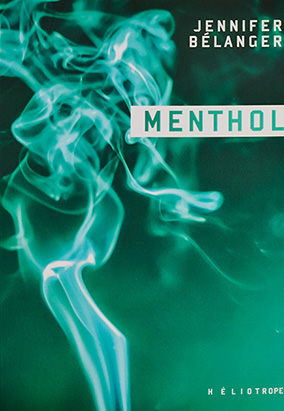Book cover for Menthol by Jennifer Bélanger