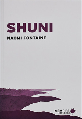 Book cover for Shuni by Naomi Fontaine