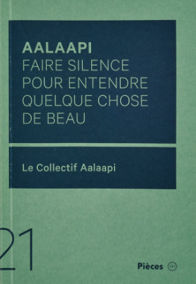 Book cover for Aalaapi : faire silence pour entendre quelque chose de beau by le Collectif Aalaapi