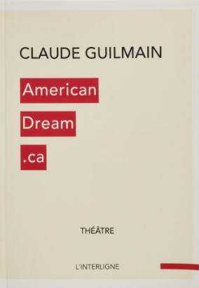 Book cover for AmericanDream.ca : L'intégrale by Claude Guilmain
