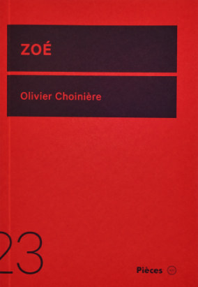 Book cover for Zoé by Olivier Choinière