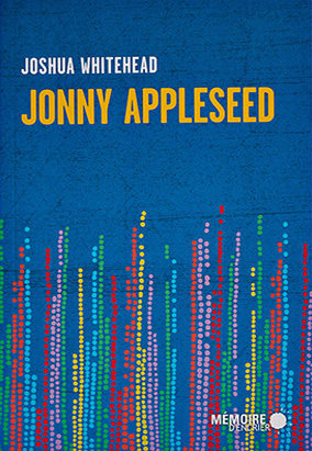 Book cover for Jonny Appleseed, translated by Arianne Des Rochers