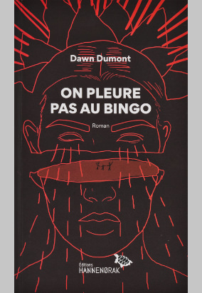 Book cover for On pleure pas au bingo, translated by Daniel Grenier