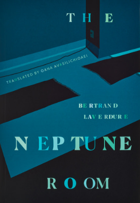 Book cover for The Neptune Room, translated by Oana Avasilichioaei