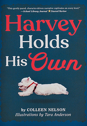 Book cover for Harvey Holds His Own by Colleen Nelson