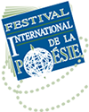 The Festival International de la Poésie (International Festival of Poetry)