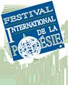 The Festival International de la Poésie (International Festival of Poetry)